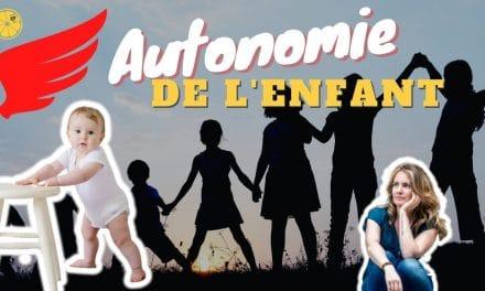 Comment accompagner vos enfants vers l'autonomie ?